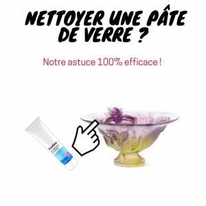 comment nettoyer une pate de verre daum