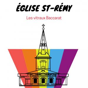 visite de eglise saint remy et ses vitraux baccarat