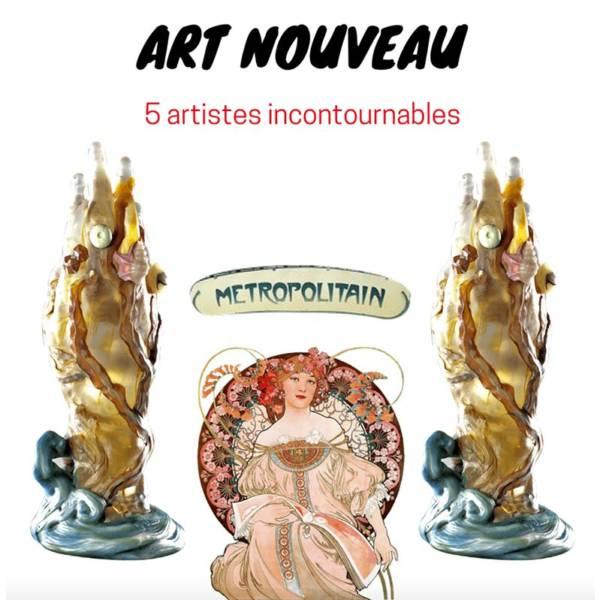 decouvrez les plus celebres artistes art nouveau