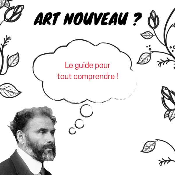 guide pour comprendre l'art nouveau