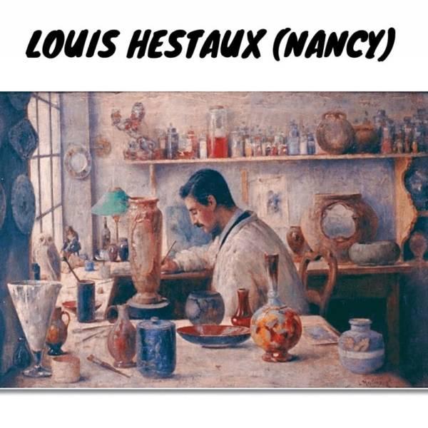 louis-hestaux-histoire-nancy-lorraine-