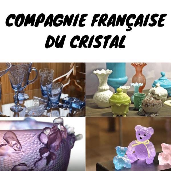 histoire de la compagnie francaise du cristal fondee en 1970